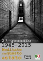 27 gen 1945-2015 - Meditate che questo è stato